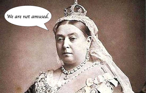 Queen Victoria's opinion of our book